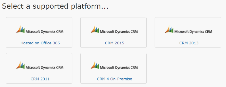 Riva Cloud. Select a supported platform page. Dynamics CRM.