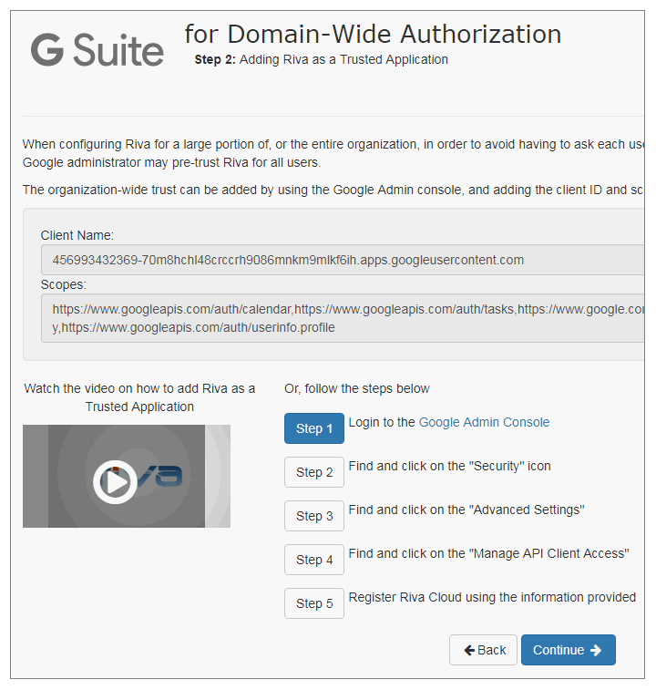 Riva Cloud. The Google Apps for Domain-Wide Authorization page. Step 2: Adding Riva as a Trusted Application.